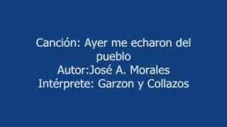 Ayer me echaron del pueblo -- Musica colombiana -- Garzon y Co
