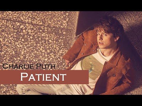 Patient - Charlie Puth (TRADUÇÃO/LEGENDADO)