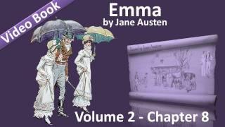 Vol 2 - Chapter 08 - Emma by Jane Austen