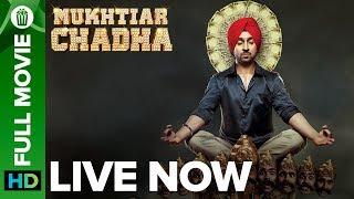 Mukhtiar Chadha Full Movie Live On Eros Now | Diljit Dosanjh
