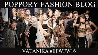VATANIKA  [ELLE ELLEMEN FASHION WEEK FW2016] VDO BY POPPORY