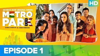 Metro Park Episode 1 - New Beginnings | An Eros Now Original Series | Watch All Episodes On Eros Now