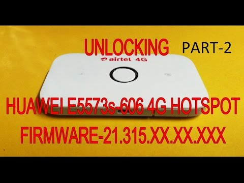 UNLOCK Huawei E5573s-606 New version (FW 21.315.xx.xx.xxx)  PART-2