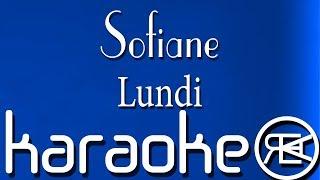 Sofiane - Lundi ( Karaoke Paroles )
