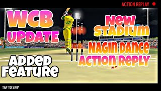WCB New Update Added Feature ,Nagin Dance Actoin Reply, Camera Improve