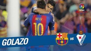 Golazo de Messi (4-2) FC Barcelona vs SD Eibar