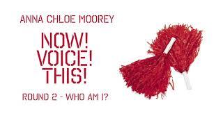NVT3   Round 2 Entry - Anna Chloe Moorey (Who Am I? Let's Give A Cheer!)