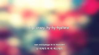Infinite- Hysterie lyrics [Eng. | Rom. | Han.]