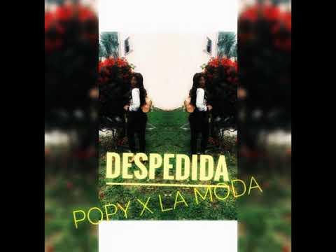 Xxx Mp4 POPY X LA MODA DESPEDIDA AUDIO 3gp Sex