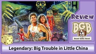 Legendary: Big Trouble in Little China review