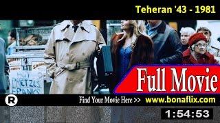 Watch: Teheran '43 (1981) Full Movie Online