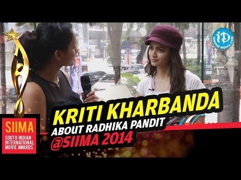 Xxx Mp4 Kriti Kharbanda Is A Huge Fan Of Radhika Pandit SIIMA 2014 Malaysia 3gp Sex