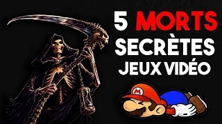5 MORTS SECRÈTES DANS LES JEUX VIDÉO