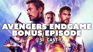 SinCast Avengers Endgame - Bonus Episode