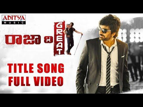 Xxx Mp4 Raja The Great Title Song Full Video Raja The Great Videos Ravi Teja Mehreen Sai Kartheek 3gp Sex