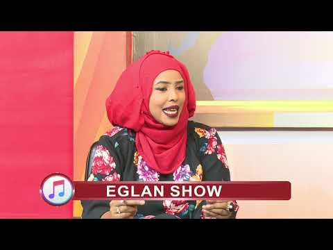 RTN TV: Eglan Show iyo fanaanada da'da yar Sacdiyo Siman Wareysi xiisa baddan.