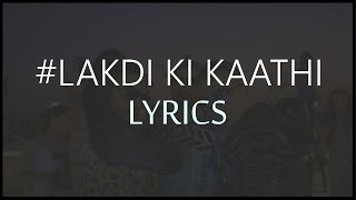 Lakdi Ki Kaathi LYRICS | Harshit Tomar ft Raftaar & JSL | Powered by One Digital Entertainment