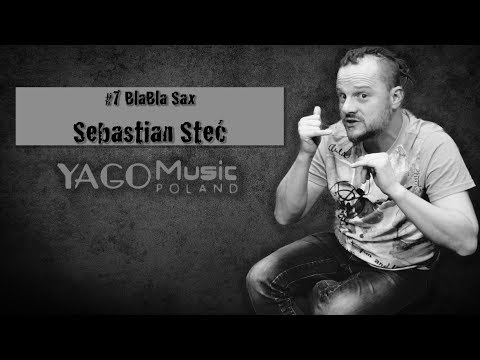 Xxx Mp4 7 BlaBla Sax Quot Sebastian Steć Quot Yago Music Poland 3gp Sex