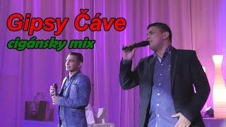 Gipsy Čave | Cigánsky Mix klip