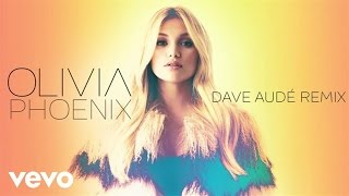 Olivia Holt - Phoenix (Dave Audé Remix (Audio Only))
