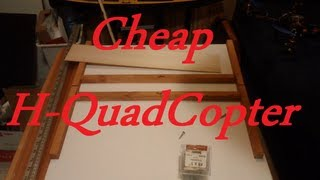 How to make a cheap Quadcopter DIY