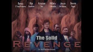 THE SOLID REVENGE MOVIE 2017 INDONESIAN MOVIE