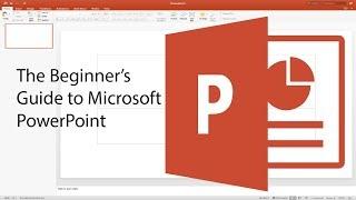 Beginner's Guide to PowerPoint - 2017 Tutorial