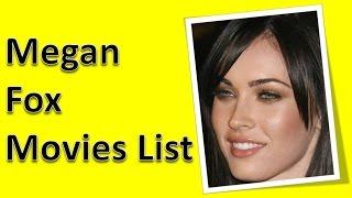 Megan Fox Movies List