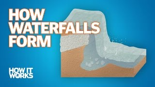 How Waterfalls form