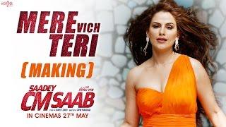 Mere Vich Teri (Song Making) - Harbhajan Mann, Harshdeep Kaur - Saadey CM saab - SagaHIts