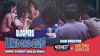 THE UNDERDOGS Bloopers