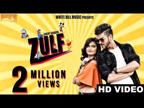 Xxx Mp4 Zulf Full Song Zabby Goraya New Punjabi Songs 2017 Latest Punjabi Songs 2017 WHM 3gp Sex