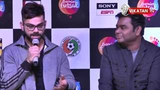 Virat Kohli admires AR.Rahman and to sing for him | kohli | ARRahman