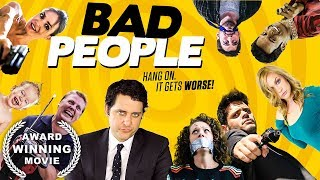Bad People (Comedy Movie, AWARD-WINNING, HD, Full Film, English) free comedy movie on youtube