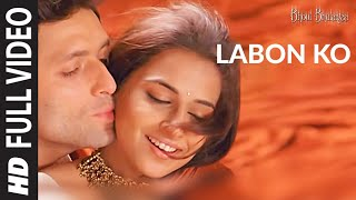 Labon Ko [Full Song] | Bhool Bhulaiyaa