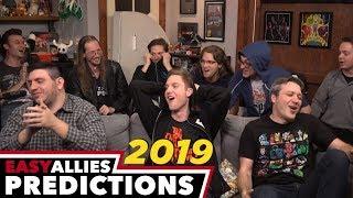 Easy Allies 2019 Predictions