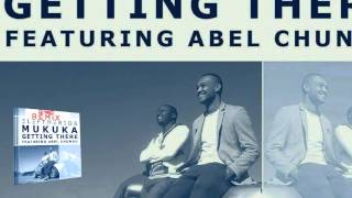 Eleftherios Mukuka ft Abel Chungu - Getting There (Dj nagO Remix)