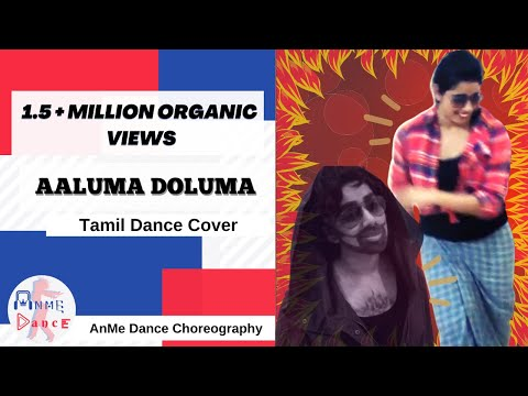 Aaluma Doluma | Vedalam | Dappangkuthu DANCE COVER | AnMe
