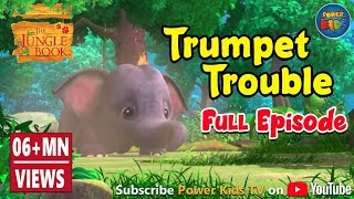 Jungle book Season 2 Episode 18 Trumpet Trouble