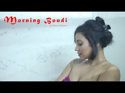 Xxx Mp4 Bengali Short Film 2018 Morning Boudi Trailer Eereen Adhikary Raja Tanay Ayan 3gp Sex