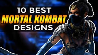 10 BEST Mortal Kombat Designs/Costumes of ALL TIME!