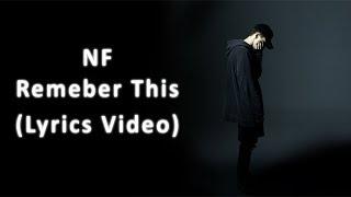 NF - Remember This (Lyrics Video)