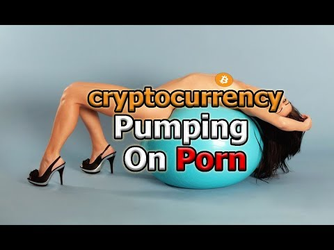 Xxx Mp4 Cryptocurrency Pumping On The Porn Industry 3gp Sex