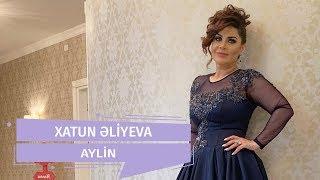 Xatun - Aylin (Official Audio)