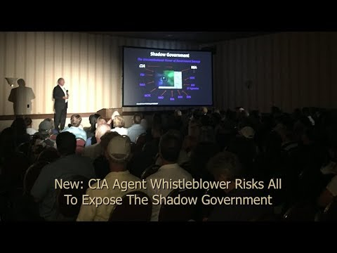 New: CIA Agent Whistleblower Risks All To Expose The Shadow Government