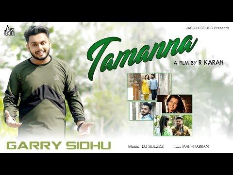 Xxx Mp4 Tamanna Full HD Garry Sidhu New Punjabi Songs 2018 Latest Punjabi Songs 2018 3gp Sex