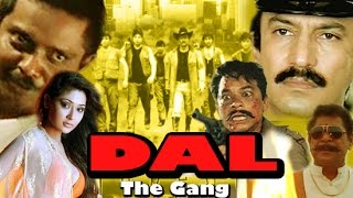"""Dal The Gang"" | Bollywood Action Movie | Sadashiv Amrapurkar | Suresh Oberoi | 2001"