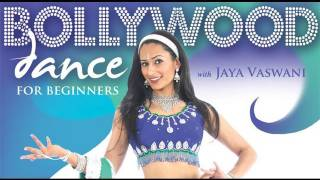 BOLLYWOOD DANCE FOR BEGINNERS instant video / DVD with Jaya Vaswani - WorldDanceNewYork.com