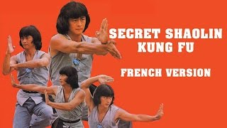 Wu Tang Collection - Secret Shaolin Kung Fu (French Version)