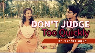 Don't Judge Too Quickly_Educational Short Film
